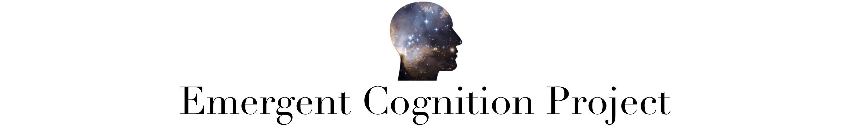 Emergent Cognition Project